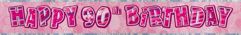 Pink Glitz 90th Birthday Prismatic Banner 274cm