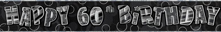 Black Glitz 60th Birthday Prismatic Banner 274cm