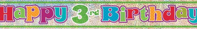 Happy 3rd Birthday Prismatic Foil Banner 365cm