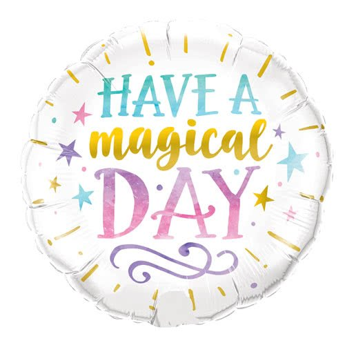 Have A Magical Day Helium Foil Qualatex Balloon 46cm / 18Inch