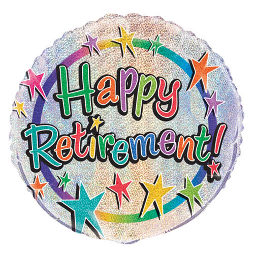 Happy Retirement Holographic Round Foil Helium Balloon 46cm / 18Inch