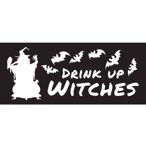 Drink Up Witches Halloween PVC Party Sign Decoration 60cm x 25cm