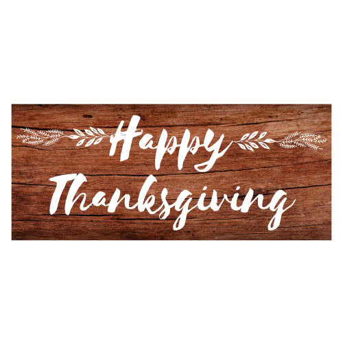 Happy Thanksgiving Day Wooden Effect PVC Party Sign Decoration 60cm x 25cm