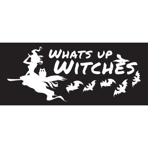 Whats Up Witches Halloween PVC Party Sign Decoration 60cm x 25cm