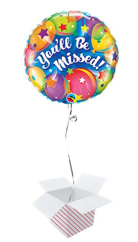 You'll Be Missed Round Qualatex Foil Helium Balloon - Inflated Balloon in a Box