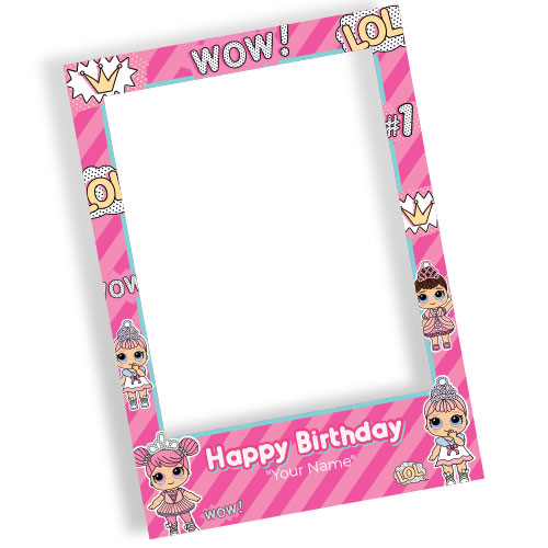 LOL Wow Happy Birthday Personalised Selfie Frame Photo Prop