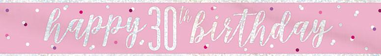 Pink Glitz Happy 30th Birthday Holographic Foil Banner 274cm