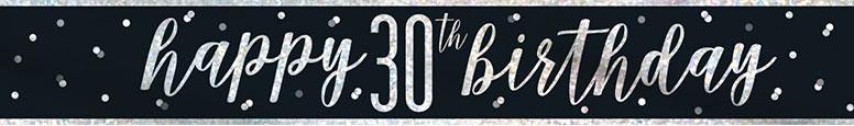 Black Glitz Happy 30th Birthday Holographic Foil Banner 274cm