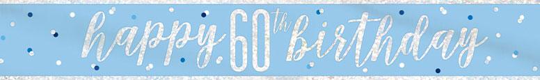 Blue Glitz Happy 60th Birthday Holographic Foil Banner 274cm