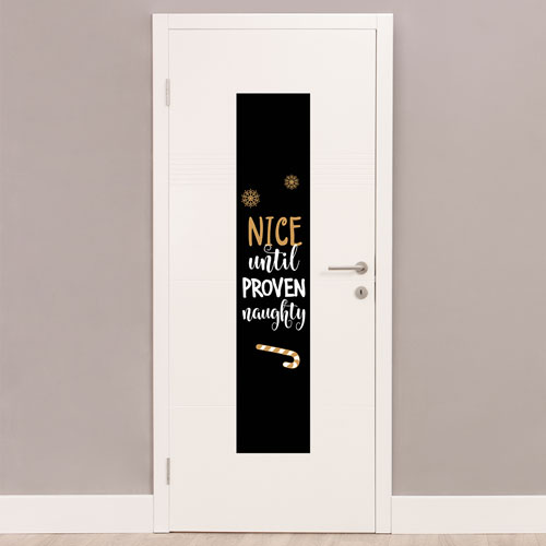 Nice Until Proven Naughty Christmas Portrait PVC Party Sign Decoration 122cm x 25cm