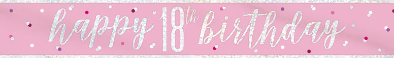 Pink Glitz Happy 18th Birthday Holographic Foil Banner 274cm