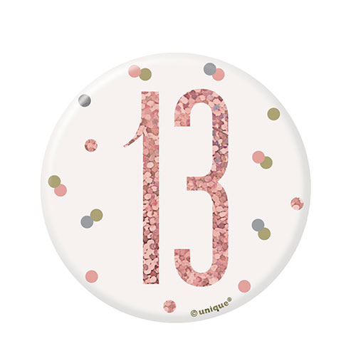 Rose Gold Glitz Age 13 Holographic Birthday Badge 7cm