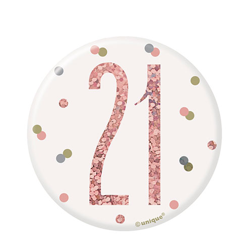 Rose Gold Glitz Age 21 Holographic Birthday Badge 7cm