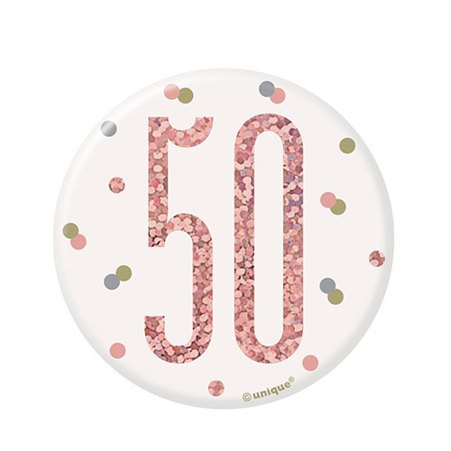 Rose Gold Glitz Age 50 Holographic Birthday Badge 7cm