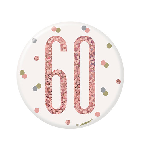 Rose Gold Glitz Age 60 Holographic Birthday Badge 7cm
