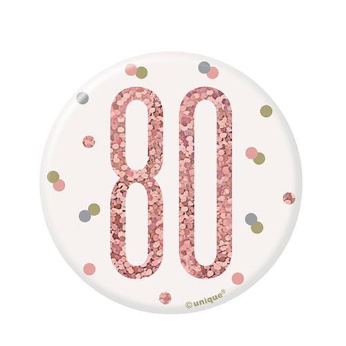 Rose Gold Glitz Age 80 Holographic Birthday Badge 7cm