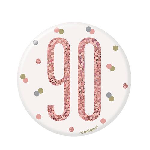 Rose Gold Glitz Age 90 Holographic Birthday Badge 7cm