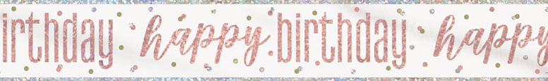 Rose Gold Glitz Happy Birthday Holographic Foil Banner 274cm