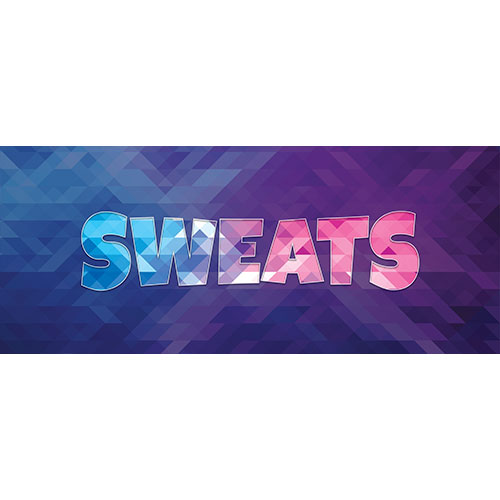 Sweats Home Screen Background PVC Party Sign Decoration 60cm x 25cm