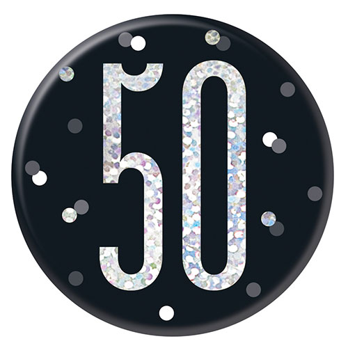 Black Glitz Age 50 Holographic Birthday Badge 7cm