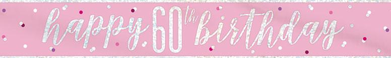 Pink Glitz Happy 60th Birthday Holographic Foil Banner 274cm