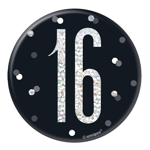 Black Glitz Age 16 Holographic Birthday Badge 7cm