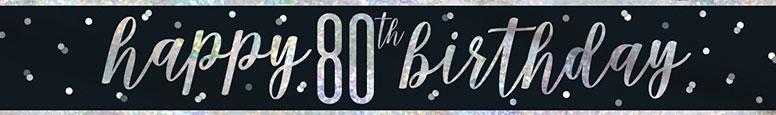 Black Glitz Happy 80th Birthday Holographic Foil Banner 274cm