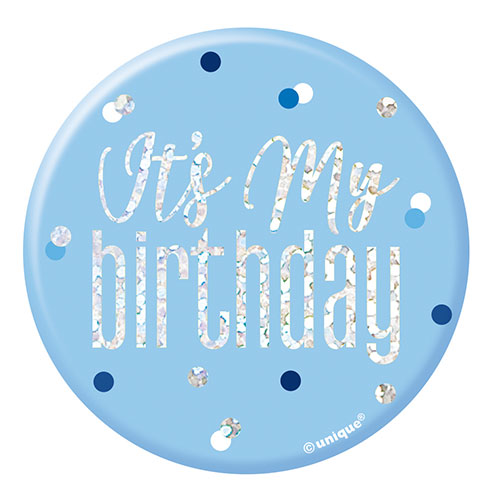 Blue Glitz It's My Birthday Holographic Badge 7cm