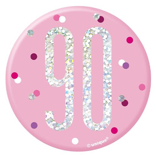 Pink Glitz Age 90 Holographic Birthday Badge 7cm