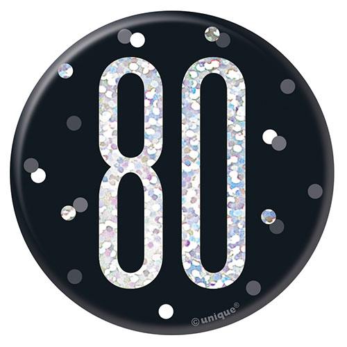 Black Glitz Age 80 Holographic Birthday Badge 7cm