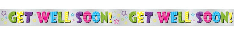 Bright Get Well Soon Foil Banner 3.65m