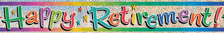 Happy Retirement Holographic Foil Banner 3.65m