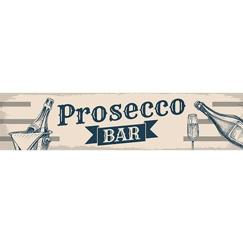 Prosecco Bar Vintage PVC Party Sign Decoration 110cm x 26cm