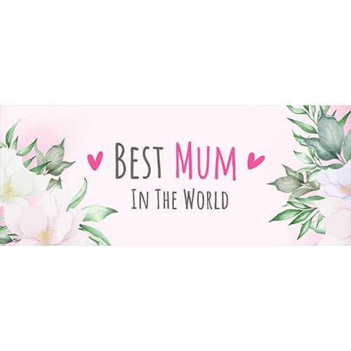 Best Mum In The World Mother's Day PVC Party Sign Decoration 60cm x 25cm